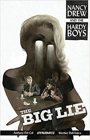 Nancy Drew y los Hardy Boys: The Big Lie