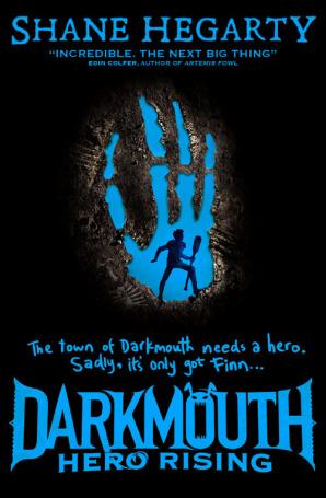 Darkmouth # 4: Hero Rising