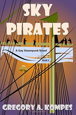 Sky Pirates: una novela gay Steampunk