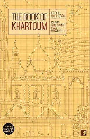 El Libro de Jartum: una ciudad en breve ficción