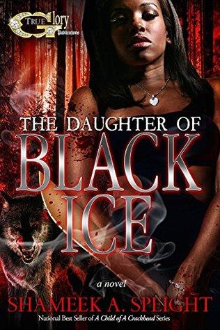 La hija del hielo negro (un niño de una cabeza de crack)