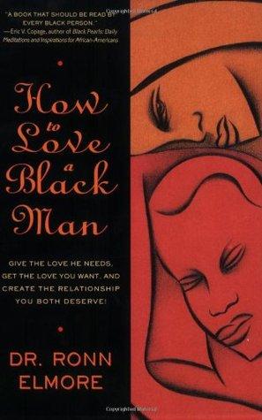Cómo amar a un hombre negro