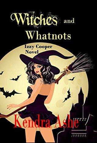 Brujas y Whatnots