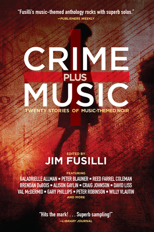 Crime Plus Music: veinte historias de la música-Themed Noir