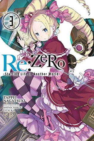 Re: ZERO -Estarting Life in Another World-, vol. 3