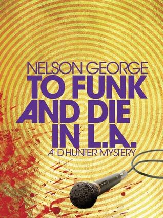 To Funk and Die en LA