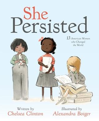 Ella persistió: 13 mujeres estadounidenses que cambiaron el mundo