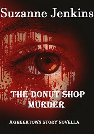 The Donut Shop Murder: Una historia de Greektown Novella