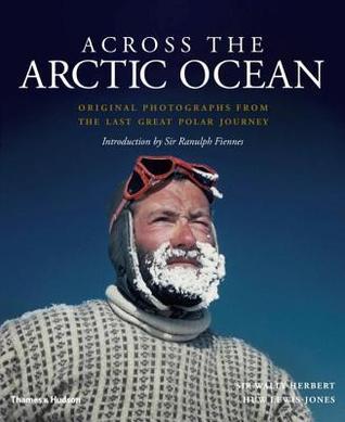 A través del Océano Ártico: Fotografías originales del último gran viaje polar