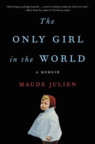 La única chica en el mundo: una memoria