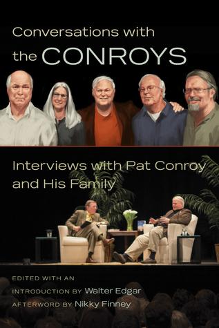 Conversaciones con los Conroys: Entrevistas con Pat Conroy y su familia