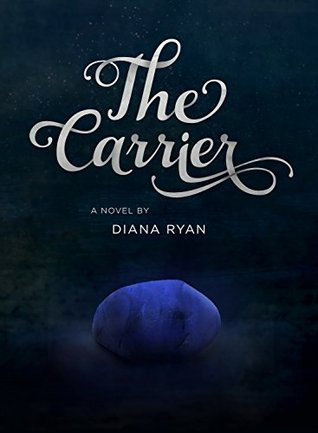 The Carrier (The Carrier Series Volume 1)