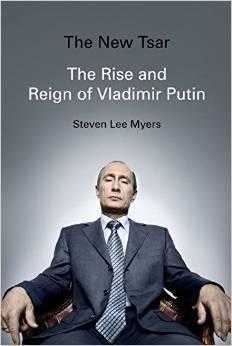 El nuevo zar: el ascenso y el reinado de Vladimir Putin