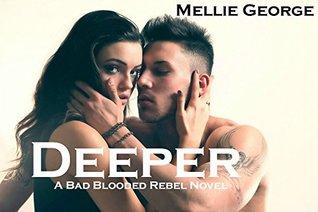 Deeper: Una novela rebelde de Bad Blooded