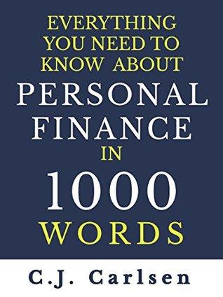 Todo lo que usted necesita saber sobre las finanzas personales en 1000 palabras