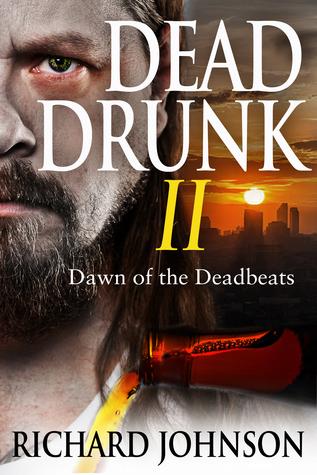 Dead Drunk II: Amanecer de los Deadbeats