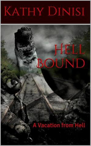 Hell Bound (A Vacation From Hell # 1)