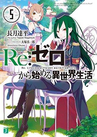 Re: ゼ ロ か [[[[[[[[[5 [Re: Zero Kara Hajimeru Isekai Seikatsu, vol. 5]