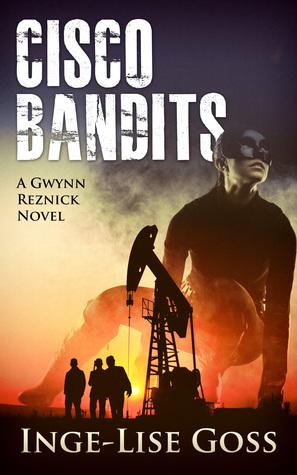 Bandidos de Cisco: una novela de Gwynn Reznick