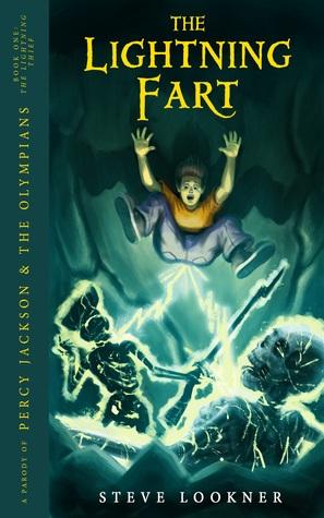 The Lightning Fart: Una parodia de The Lightning Thief (Percy Jackson y los olímpicos, Libro 1)