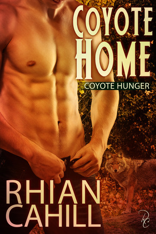 Coyote Home: Coyote Hunger Libro 1