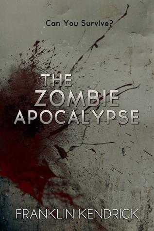 The Zombie Apocalypse (¿Puedes sobrevivir?)
