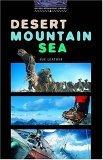Desierto, Montaña, Mar: Historias cortas (Oxford Bookworms Library, Nivel 4)