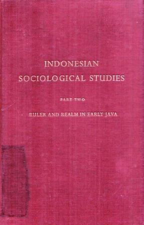 Estudios sociológicos indonesios - Segunda parte: regla y reino en Java temprano