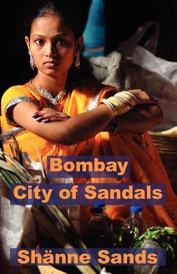 Bombay, Ciudad de Sandals