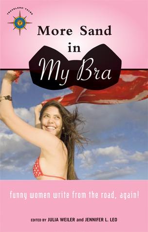 Más arena en mi sujetador: ¡mujeres divertidas escriben del camino, otra vez!