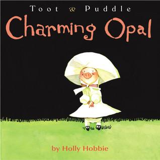 Toot & Puddle: encantador ópalo