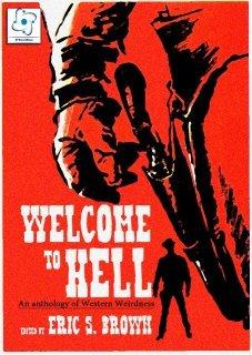 Bienvenido al infierno: una antología de rarezas occidentales