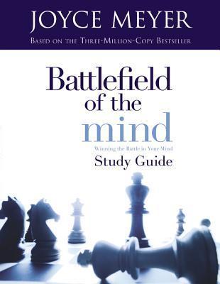 Campo de batalla de la mente: Ganar la batalla en tu mente - Guía de estudio