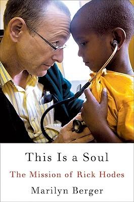 Esto es un alma: la misión de Rick Hodes