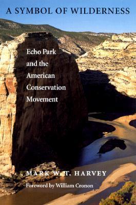 Un símbolo del desierto: Echo Park y el Movimiento de Conservación Estadounidense