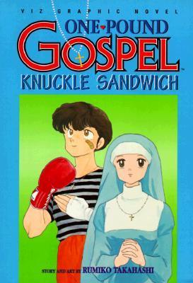 One Pound Evangelio, Volumen 3. Sandwich de nudillos.