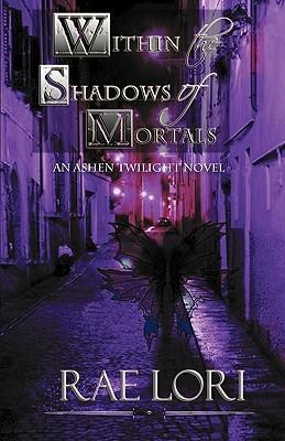 Dentro de las sombras de los mortales