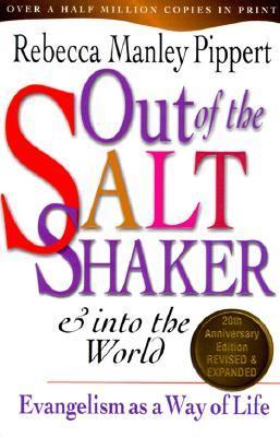 Fuera del Saltshaker y en el mundo: Evangelismo como una forma de vida