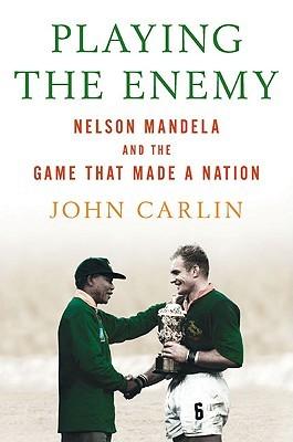 Playing the Enemy: Nelson Mandela y el juego que hizo una nación