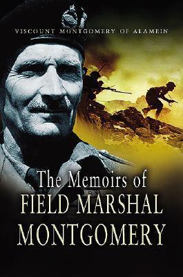 Las Memorias del Mariscal de Campo Montgomery: De Alamein, K.G.