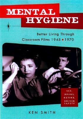 Higiene Mental: Mejor vida a través de las películas de aula 1945-1970