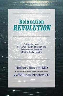 Revolución de relajación: la ciencia y la genética de la mente Curación corporal