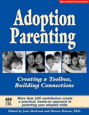 Adopción de padres: creación de una caja de herramientas, construcción de conexiones