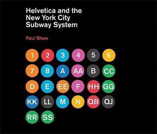 Helvetica y el sistema de metro de la ciudad de Nueva York: La verdadera historia (tal vez)