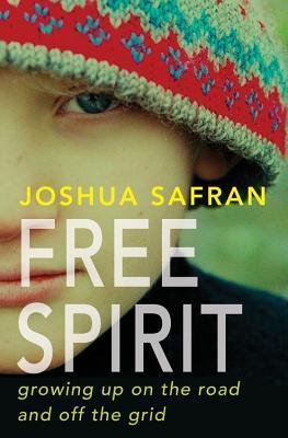 Espíritu libre: creciendo en la carretera y fuera de la red