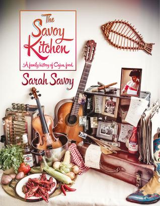 La cocina Savoy - Una historia familiar de la comida cajún