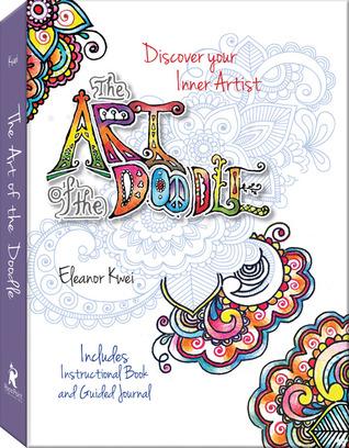 El arte del Doodle: descubra su artista interno - incluye el libro instructivo y el diario guiado