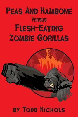 Guisantes y Hambone versus gorilas Zombie carnívoros