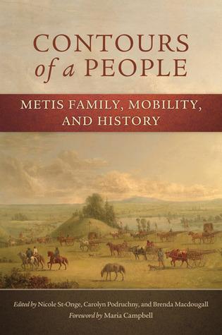 Contornos de un Pueblo: Familia Metis, Movilidad e Historia