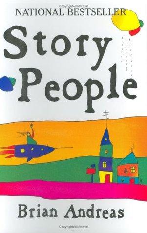 Story People: Historias Seleccionadas y Dibujos de Brian Andreas